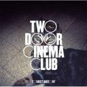 艺人名: T - Two トゥードアシネマクラブ / Tourist History 輸入盤 【CD】