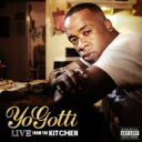 Artist Name: Y - Yo Gotti / Live From The Kitchen 輸入盤 【CD】
