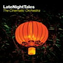 Artist Name: C - Cinematic Orchestra シネマティックオーケストラ / Late Night Tales 輸入盤 【CD】