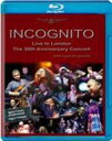 Incognito インコグニート / Live In London: The 30th Anniversary Concert 【BLU-RAY DISC】