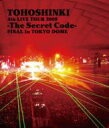 【送料無料】 東方神起 / 4th LIVE TOUR 2009 〜The Secret Code〜FINAL in TOKYO DOME 【Blu-ray】 【BLU-RAY DISC】