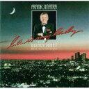 艺人名: F - Frank Sinatra フランクシナトラ / La Is My Lady 輸入盤 【CD】