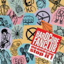 HARDCORE FANCLUB / no one can stop it ! 【CD】