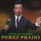 【】 Perez Prado ペレスプラード / King Of Manbo 【CD】