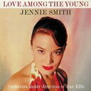 【送料無料】Jennie Smith / Love Among The Young 輸入盤 【CD】