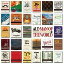 Artist Name: A - Alo / Man Of The World 【CD】