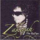 藝人名: Z - 【送料無料】 Zakiyah / Rezipe 輸入盤 【CD】