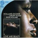 Artist Name: H - Holland-dozier / Lamont Dozier & Brian Holland / Love And Beauty 輸入盤 【CD】