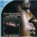 艺人名: H - Holland-dozier / Lamont Dozier & Brian Holland / Love And Beauty 輸入盤 【CD】