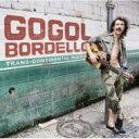Artist Name: G - Gogol Bordello ゴーゴルボデーロ / Trans-continental Hustle 輸入盤 【CD】