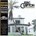 Eric Clapton エリッククラプトン / 461 Ocean Boulevard (Rarities Edition) 輸入盤 【CD】