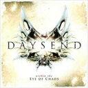 艺人名: D - 【送料無料】 Daysend / Within The Eye Of Chaos 【CD】