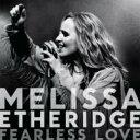 Artist Name: M - Melissa Etheridge / Fearless Love 輸入盤 【CD】