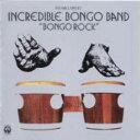 【送料無料】 Incredible Bongo Band インクレディブルボンゴバンド / Bongo Rock 輸入盤 【CD】