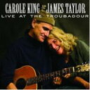 James Taylor / Carole King / Live At The Troubadour 輸入盤 【CD】