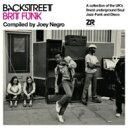 精選輯 - 【送料無料】 Backstreet Brit Funk Compiled By Joey Negro 輸入盤 【CD】