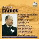 作曲家名: Ra行 - 【送料無料】 Liadov リャードフ / Complete Piano Music Vol.1: Solovieva 輸入盤 【CD】