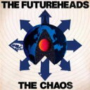 Artist Name: F - Futureheads フューチャーヘッズ / Chaos 輸入盤 【CD】