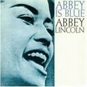 Artist Name: A - Abbey Lincoln アビーリンカーン / Abbey Is Blue / Its Magic 輸入盤 【CD】