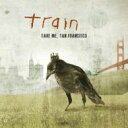 Artist Name: T - Train トレイン / Save Me San Francisco 輸入盤 【CD】