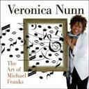 艺人名: V - Veronica Nunn / Art Of Michael Franks 【CD】