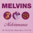 Artist Name: M - Melvins メルビンズ / Melvinmania - The Best Of The Atlantic Years 1993-1996 【CD】