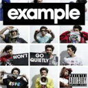 Example / Won't Go Quietly :the Album 輸入盤 【CD】