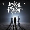 【送料無料】 EdgePlayer / TWISTED 【CD】
