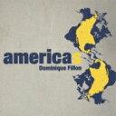 Dominique Fillon / Americas 【CD】