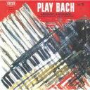 [初回限定盤]JacquesLoussierジャックルーシェ/PlayBachVol.1【CD】