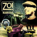 藝人名: Z - Zo! / Sunstorm 輸入盤 【CD】
