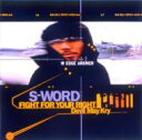 艺人名: Sa行 - S-Word スウォード / FIGHT FOR YOUR RIGHT 【CD Maxi】