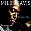Miles Davis マイルスデイビス / Kind Of Blue 輸入盤 【CD】
