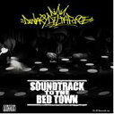 DINARY DELTA FORCE ダイナリデルタフォース / SOUNDTRACK TO THE BED TOWN 【CD】