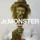 艺人名: Sa行 - Jr. Monster ジュニアモンスター / A NEW STATE 【CD】