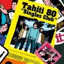 艺人名: T - 【送料無料】 Tahiti80 タヒチエイティー / Single Club 【初回限定盤】 【CD】