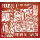 【】 Moussu T E Lei Jovents ムッスーティーエレイジョベンツ / Putan De Cancon 輸入盤 【CD】