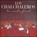 Chalchaleros / Noche Final 輸入盤 【CD】