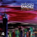 Artist Name: A - Antonio Sanchez アントニオサンチェス / Live In New York At Jazz Standard 輸入盤 【CD】