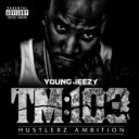 Artist Name: Y - Young Jeezy ヤングジージー / Tm 103 輸入盤 【CD】