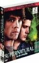 SUPERNATURAL III スーパーナチュラル <サード> セット2 【DVD】