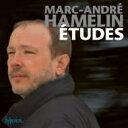 【送料無料】 Hamelin Marc-andre アムランマルクアンドレ / 短調による12の練習曲、主題と変奏、小さなノクターン、『最も親密な思いをこめて』...