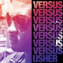 藝人名: U - Usher アッシャー / Versus 輸入盤 【CD】
