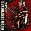 艺人名: H - Hero Destroyed / Throes 【CD】