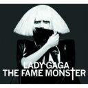 【送料無料】 Lady Gaga レディーガガ / Fame Monster: ザ モンスター 【CD】