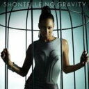 Artist Name: S - Shontelle ションテル / No Gravity 輸入盤 【CD】