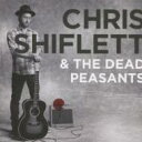 藝人名: C - Chris Shiflett & Dead Peasants / Chris Shiflett & Dead Peasants 【CD】
