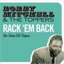 樂天商城 - Bobby Mitchell & The Toppers / Rack Em Back 輸入盤 【CD】