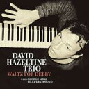 Jazz - David Hazeltine デビッドヘイゼルタイン / Waltz For Debby 【CD】