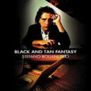 Artist Name: S - Stefano Bollani ステファノボラーニ / Black And Tan Fantasy: 黒と褐色の幻想 【CD】